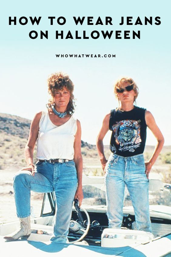 9 Last Minute Halloween Costumes You Can Wear With Jeans Themed Halloween Costumes Thelma Louise Movie Fashion