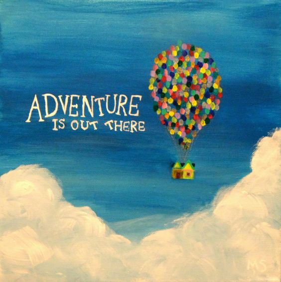 Movie Up Adventure Is Out There Quotes