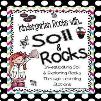 Rocks and soil science unit rockin 39 it in kindergarten for Soil 4 teachers