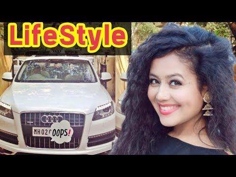 Neha Kakkar Lifestyle House Family Car Net Worth Biography 2017 Family Car Youtube Lifestyle