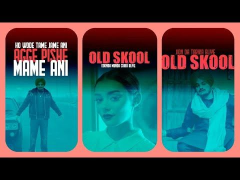 Old Skool Song Whatsapp Status Sidhu Moose Wala Song Old Skool Whatsap In 2020 Songs Youtube Movie Posters