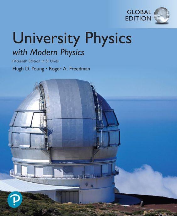 University Physics With Modern Physics 15th Edition Pdf Download In 2020 University Physics Modern Physics Physics