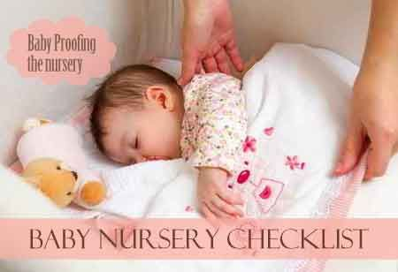 Baby nursery checklist to baby proof the bursery.