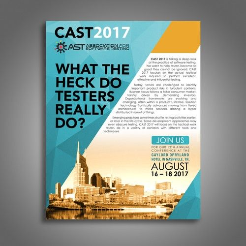 Advertisement For Cast2017 Conference The Association For Software Testing Is Dedicated To Advanci Conference Poster Contest Poster Business Advertising Design