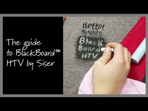 A Guide To Blackboard Htv New Heat Transfer Vinyl That You Can Write On With Chalk Presented By Siser Youtube Video Htv Vinyl Youtube Videos