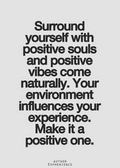 Image result for surround yourself with positive people