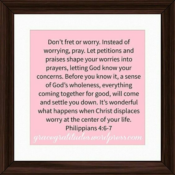 Blog Post 》Instead of Worrying, Pray: https://gracegratitudes.wordpress.com/2015/09/09/instead-of-worrying-pray/