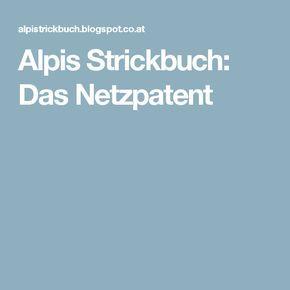 Alpis Strickbuch: Das Netzpatent