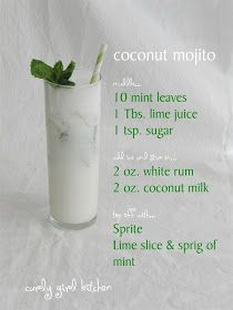Coconut Mojitos. Sub Sprite for club soda and we have a deal.