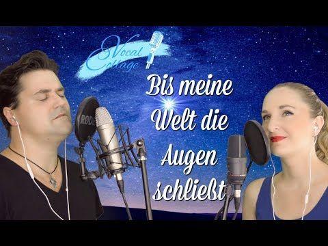 Hochzeitslied Bis Meine Welt Die Augen Schliesst Duo Vocal Collage Youtube Hochzeitslieder Lied Musikvideos