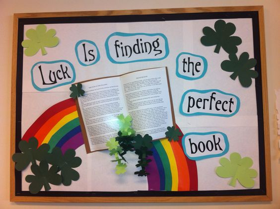 St Patrick's day library bulletin board | luck is finding the perfect book!:
