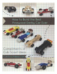 "Don't start building your Pinewood Derby car until you've read this FREE ""How to Make the Best Pinewood Derby Car Ever"" guide!"