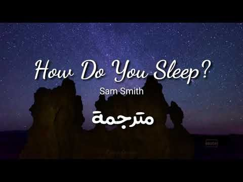 Sam Smith How Do You Sleep Lyrics مترجمة Youtube Youtube Song Status Sam Smith
