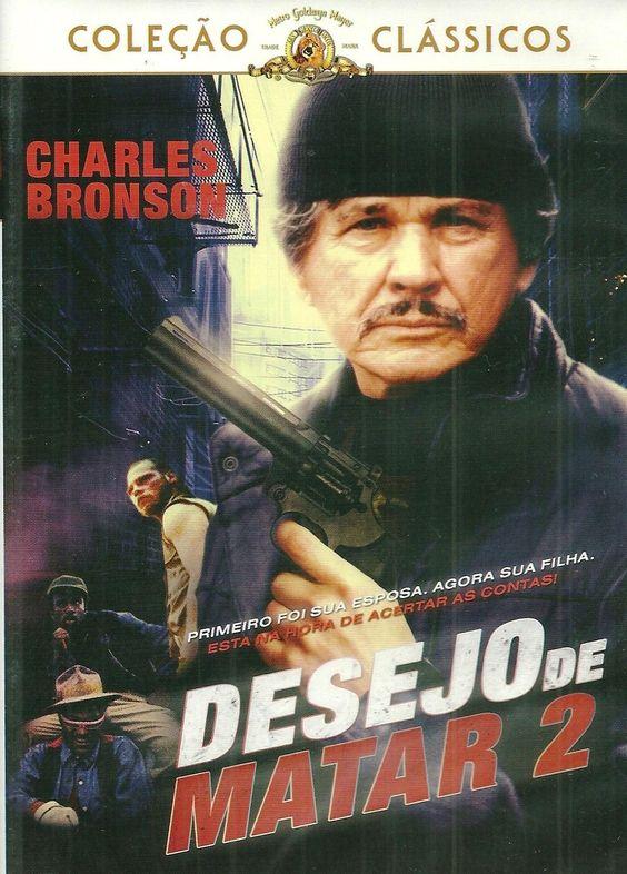 Desejo De Matar 2 Charles Bronson Posteres De Filmes Filmes