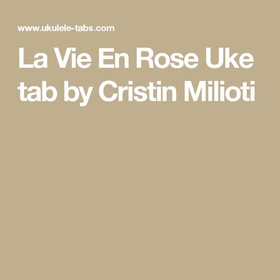 Ukulele ukulele tabs la vie en rose : Roses and Songs on Pinterest