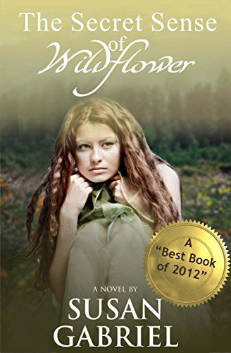 The Secret Sense of Wildflower - Southern Historical Fiction, Best Book of 2012 by Susan Gabriel http://www.amazon.com/dp/B007Z3U5BO/ref=cm_sw_r_pi_dp_Ekxlwb1WWV8FA