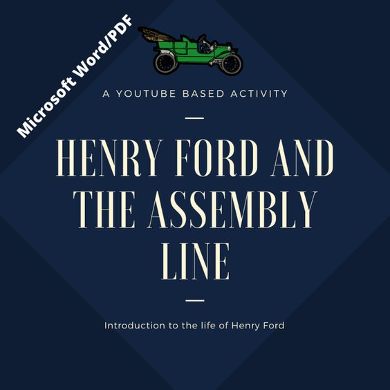 Henry Ford And The Assembly Line In 2020 Henry Ford Assembly
