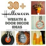 30 Plus Halloween Wreaths and Door Decorations