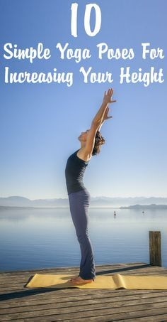 10 Simple Yoga Poses For Increasing Your Height
