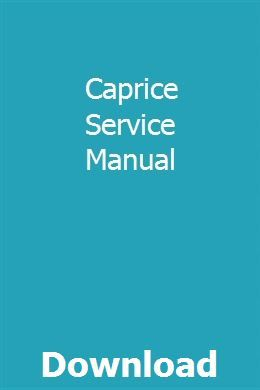 Caprice Service Manual Manual Repair Manuals Electrical Diagram
