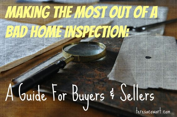 how to handle a bad home inspection for buyers and