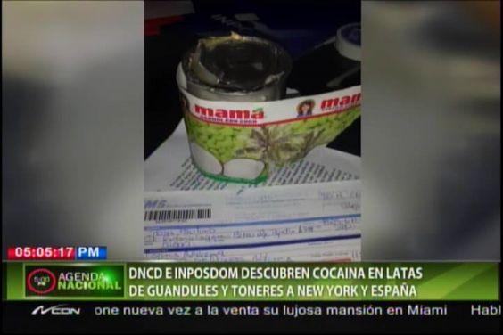 DNCD Descubre Cocaína En Latas De Guandules #Video