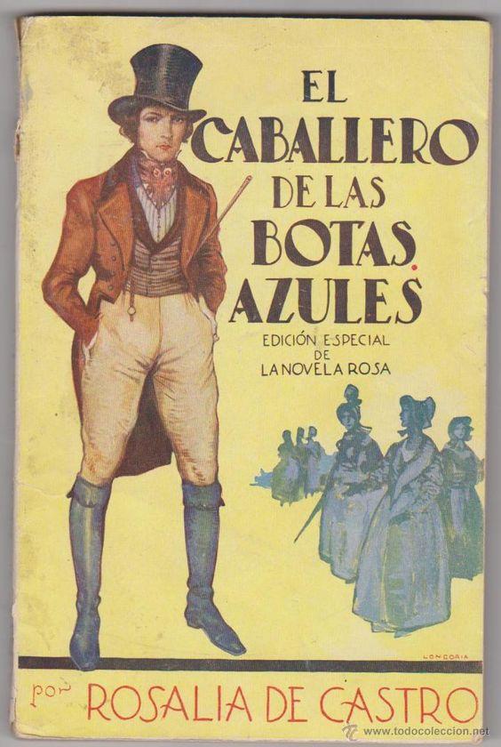 El Caballero de las Botas Azules por Rosalía de Castro. Número extraord. de la…