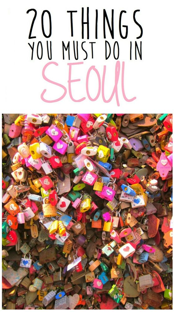 20 things you must do in Seoul, South Korea. This list is great for first-time visitors to see the best of Seoul. http://www.mintnotion.com/travel/20-things-you-must-do-in-seoul/