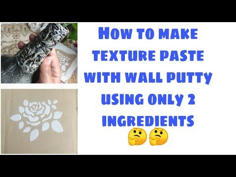 Homemade Texture Paste With Wall Putty Wall Putty Art Youtube Texture Paste Texture Art