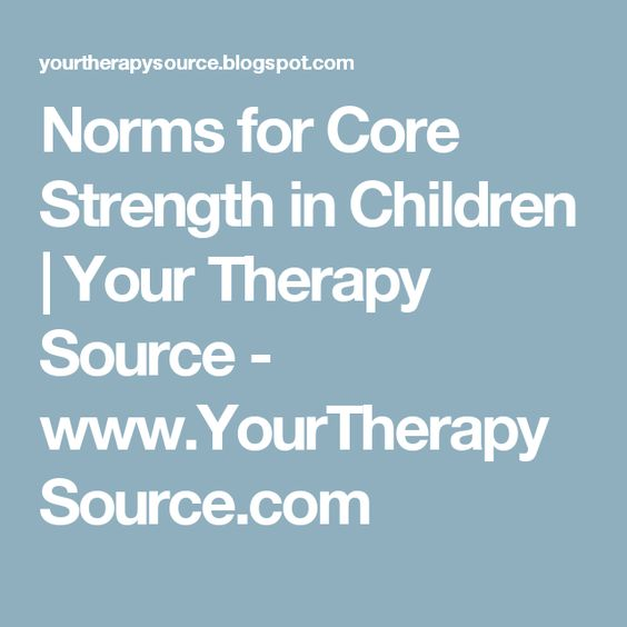 Norms for Core Strength in Children | Your Therapy Source - www.YourTherapySource.com