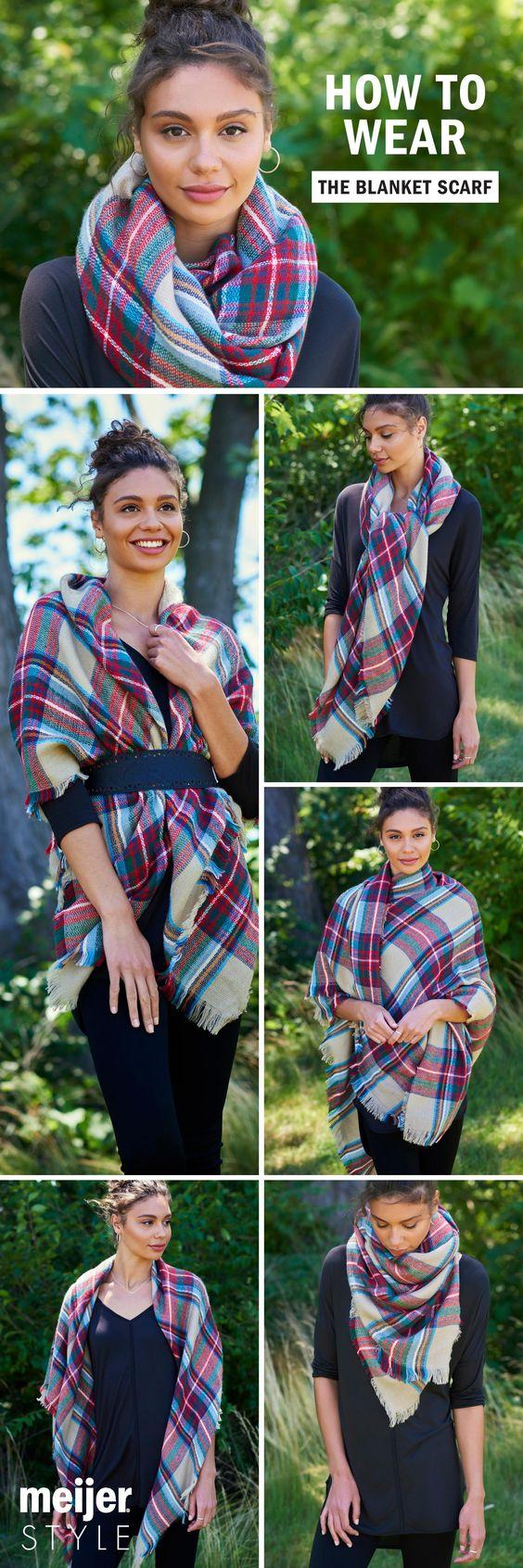 Belt it, wrap it, twist it, tie it or drape it: 5 ways to wear a blanket scarf. #MeijerStyle: