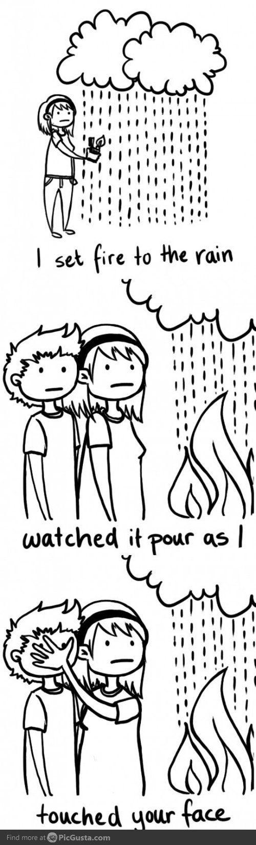Mostly, I just laugh at song lyrics.