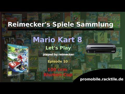 Reimecker's Spiele Sammlung : Mario Kart 8 : Blumen-Cup 100 ccm