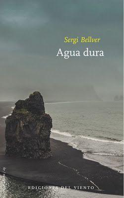 Agua dura / Sergi Bellver http://fama.us.es/record=b2645710~S5*spi