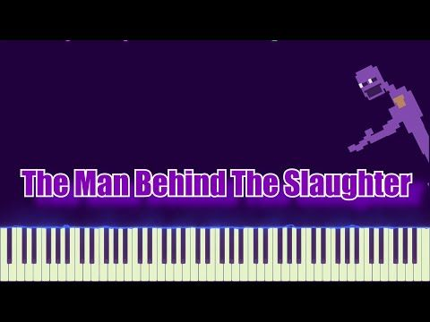 The Man Behind The Slaughter It S Been So Long Fnaf 2 The Living Tombstone Piano Tutorial Youtu Piano Tutorial The Living Tombstone Anime Sheet Music