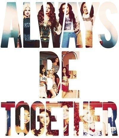 Always Be Together Little Mix