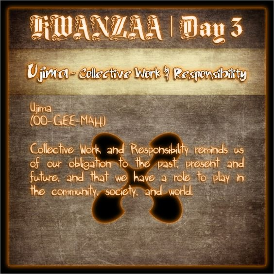 Kwanzaa - Ujima