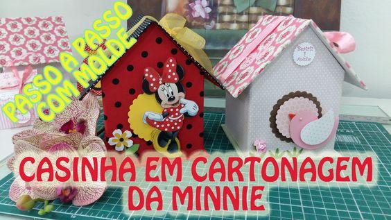 Casinha de Passarinho e da Minnie feitas com Cartonagem e tecido