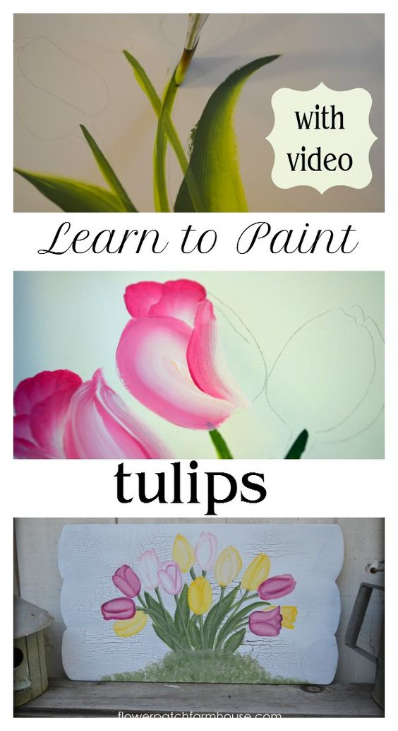 Learn to paint how to paint and tulip on pinterest for Learn to paint with acrylics