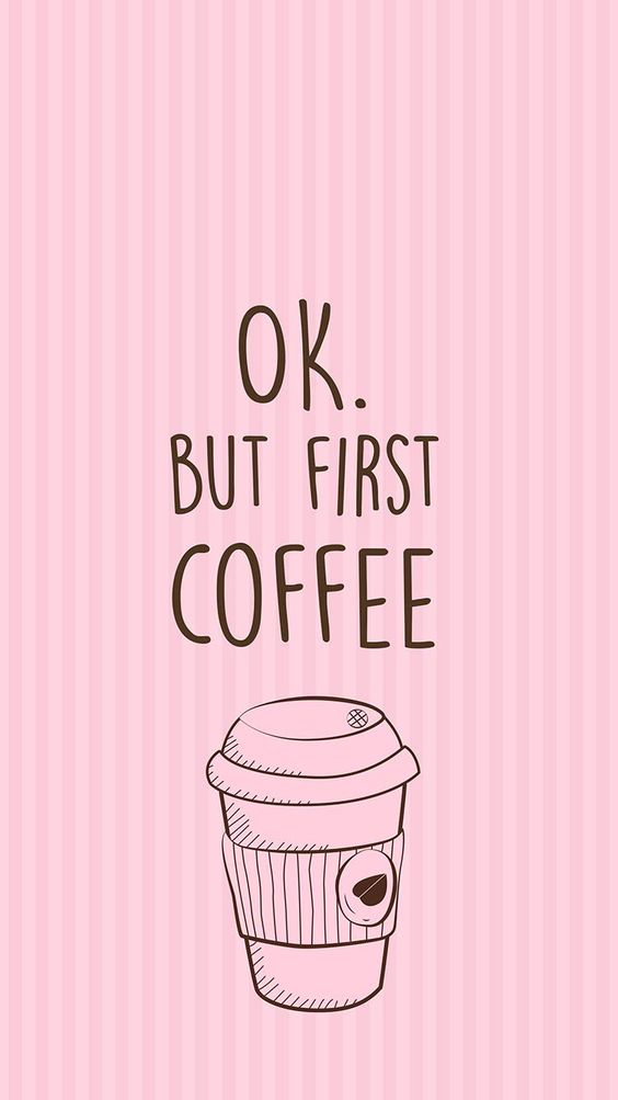 But first, coffee.... always.: