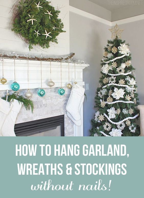 Tips For How To Hang Garland Wreaths And Stockings