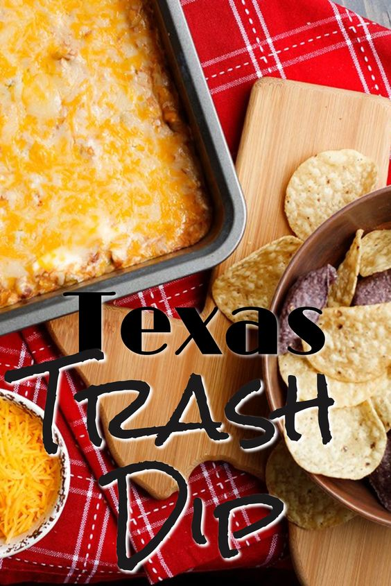 Texas Trash Dip - Super Bowl Snack Foods and Appetizer Ideas