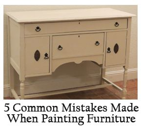 5 Common Mistakes Made When Painting Furniture Creative