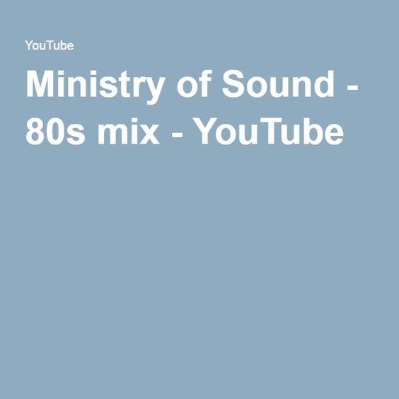Ministry of Sound - 80s mix - YouTube
