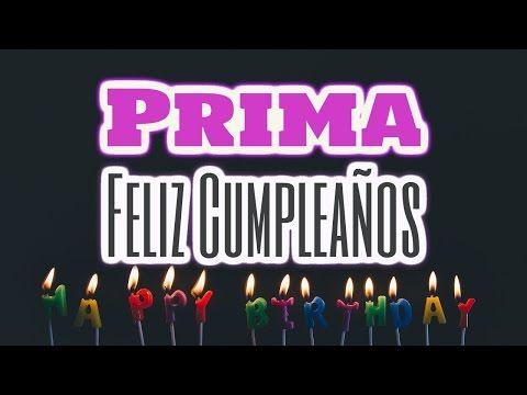 Felicidades Prima Y Feliz Cumpleaños Frases De Cumpleaños Para Una Prima Especial Youtube Youtube Neon Signs Broadway Shows