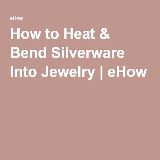 How to Heat & Bend Silverware Into Jewelry   eHow