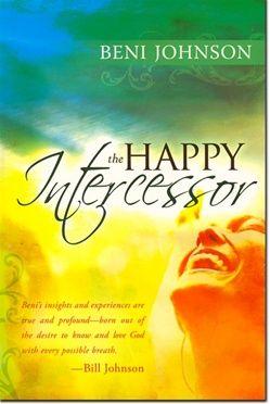 The Happy Intercessor! My Favorite Book... changed my prayer life.