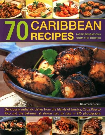 Dozens of classic and popular recipes capture the flavors of Caribbean cuisine…