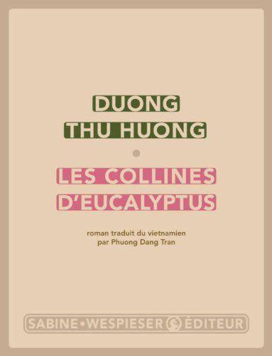 Les collines d'eucalyptus de Thu Huong Duong…
