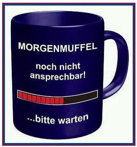 Die ultimative Tasse für Morgenmuffel! :)